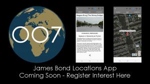 James Bond Locations App - Coming Soon